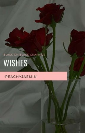 """wishes"" by -peachyjaemin"