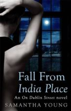 Fall From India Place - The First Two Chapters & Giveaway by AuthorSamanthaYoung