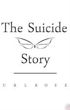 The Suicide Story by Effervascence