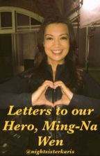 Letters to Our Hero, Ming-Na Wen by nightsisterkaris
