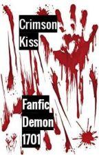 Crimson Kiss {Mature Trueblood Romance18+} by FanficDemon1701