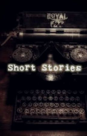 Short Stories To Satisfy My Hunger by thatslikeaelement