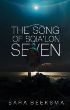 The Song of Sqia'lon Seven by sarakbeeksma