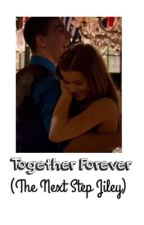 Together Forever (The Next Step Jiley) by rosalievdm