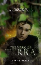 The Mark of Terra | the caveromnis legacy #1 | ◎ by winnieandthejets