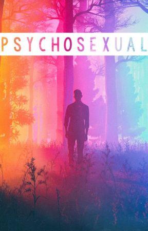 Psychosexual [BoyxBoyxBoy] by SeraphinaRivera