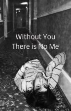 Without You, There Is No Me-Sequel To Permanently Yours (Vic Fuentes) by YDGN_Turtles
