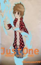 Just One (Team Crafted FanFic.-Merome/Skylox/And More) by Hurricane098