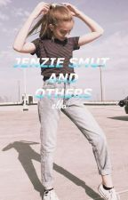 Jenzie / Lenzie and other smut oneshots by Lenzie5