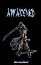 Awakened by CrushaAdre