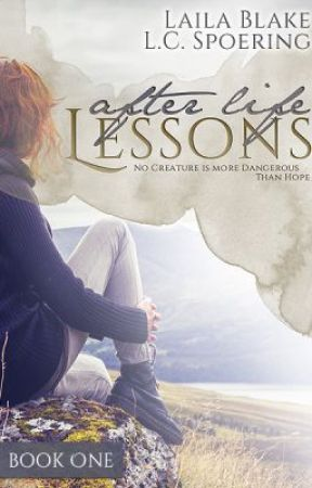 After Life Lessons [Sample] by LailaBlake