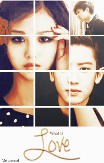 What is Love (EXO Chanyeol Fanfic)