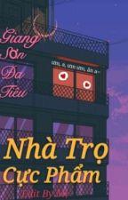 Nhà Trọ Cực Phẩm by kenyk2002