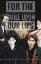 For the Smile Upon our Lips by myfict