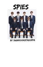 SPIES  by SUGAKOOKIETAEOPPA