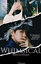 Whimsical |Baekhyun X Reader| by Frozen_Meow