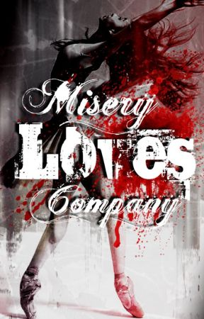 Misery Loves Company by xxRazmatazxx
