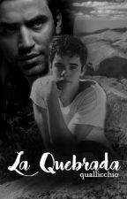 la   quebrada [quallicchio] by shiningallicchio