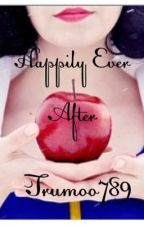 Happily Ever After by trumoo789