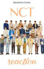 NCT reaction by monifiction