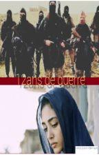 12 ans de guerre by MarieClaire732