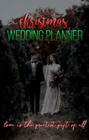 Christmas Wedding Planner.Christmas Wedding Planner Avisos Wattpad