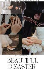 BEAUTIFUL DISASTER ✔ by aishatu_xx