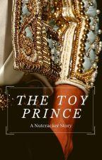 The Toy Prince: A Clockpunk Caribbean Nutcracker Retelling by CocoNichole