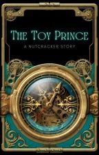 The Toy Prince: A Clockpunk Caribbean Nutcracker Retelling by CocoNichole