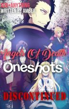 ▪︎☆[DISCONTINUED] Angels Of Death Oneshots☆▪︎ by yeahnonotsorry