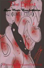 The Beast |Super Mario Bros fanfiction| (Bowser x Kyla)  by TarynnBall