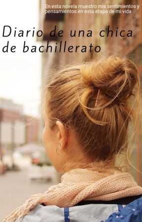 Diario de una chica de bachillerato by lauraprint8