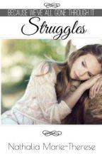 Struggles by NathyTherese24