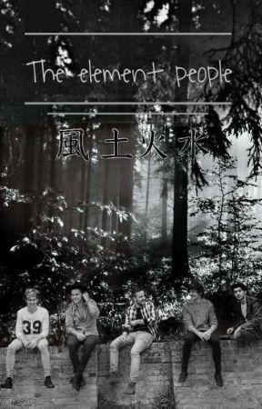 The Element People by NiallerFan2000