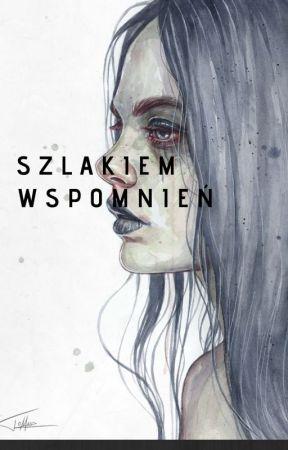 Szlakiem wspomnień. by MikoSleep