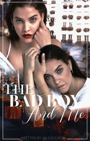 The Bad Boy And Me by Lexi-Eaton