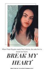break my heart - paul lahote  by ellepottermalfoy