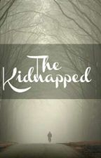 The Kidnapped by LastSummer___