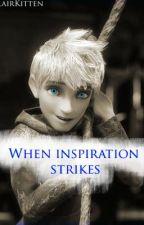 When inspiration strikes (Jack Frost fanfiction) by Blairkitten