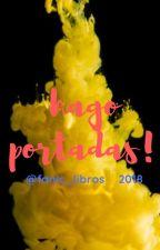 Hago Portadas {ABIERTO} by fanic_libros