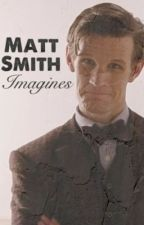 Matt Smith Imagines by Wherethepartywentz