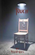 Touch by MayaDaLaia
