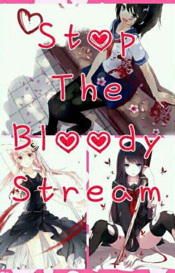 Stop The Bloody Stream (Yandere Simulator Harem X Male