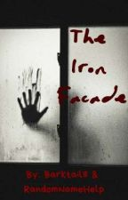 The Iron Facade by Barktail8