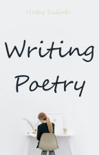 Writing Poetry by HaleySulich