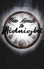One Minute To Midnight by LinconJames