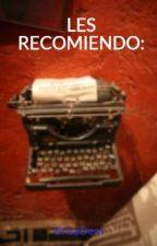 LES RECOMIENDO: by BrisaDeni