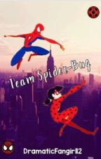 Team Spider-Bug (A Miraculous/Marvel Crossover) by DramaticFangirl12