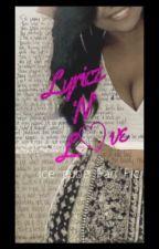 Lyricz ' N ' Love • A Ice Cube Short Story [ COMPLETE ] by Shayylondon