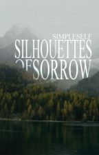 Silhouettes of Sorrow by SIMPLESELF